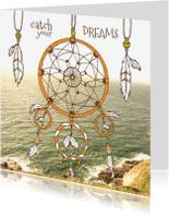 Spreukenkaarten - Catch your dreams zee