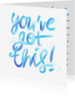 Coachingskaarten - Coachingskaart youve got this