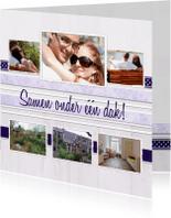 Verhuiskaarten - Collage Samen onder één dak - BK