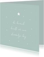 Condoleancekaarten - Condoleance kaart - de hemel heeft er een sterretje bij