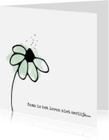 Condoleancekaarten - Condoleancekaart 'Soms is het leven niet eerlijk...'