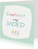 Coachingskaarten - Creativiteit vraagt moed