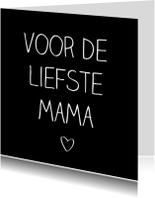 Moederdag kaarten - De liefste mama, handschrift