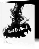 Halloween kaarten - Dont be Afraid of the dark