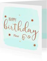 Verjaardagskaarten - Felicatie happy birthday + naam