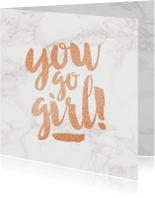 Felicitatiekaarten - Felicitatie eigen bedrijf you go girl
