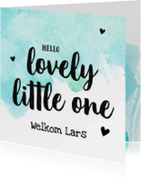 Felicitatie - lovely little one met naam