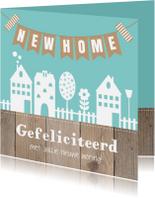 Felicitatiekaarten - Felicitatie nieuwe woning huisjes slinger
