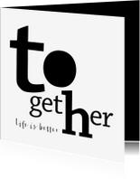 Felicitatiekaarten - Felicitatie typografisch samenwonen trouwen