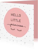 Felicitatiekaarten - Felicitatiekaart Hello little princess met wimpers