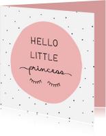 Felicitatiekaart Hello little princess met wimpers