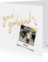 Felicitatiekaart met gouden 'goed gedaan' en foto