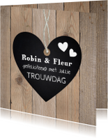 Felicitatiekaarten - Felicitatiekaart trouwdag hartje krijtbord houtprint