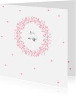 Felicitatiekaarten - Felicitatiekaart voor geboorte met roze krans