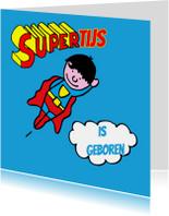 Felicitatiekaarten - Felicitatiekaartje geboorte super baby