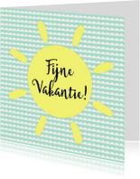 Vakantiekaarten - Fijne vakantie kaart - WW