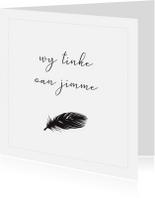 Fryske kaartsjes - Fryske condoleance kaart - Wy tinke oan jimme