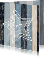 Geboortekaartjes - geboorte jongen blauw hout ster