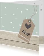 Geboortekaartjes - Geboortekaartje Abel hartjes