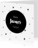 Geboortekaartjes - Geboortekaartje jongen met driehoekjes en rondje
