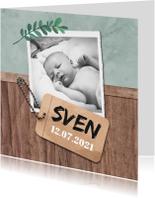 Geboortekaartjes - Geboortekaartje stoer met hout en label