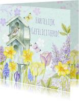 Felicitatiekaarten - Gefeliciteerd vogelhuis bloemen