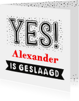 Geslaagd kaarten - Geslaagd Yes handlettering