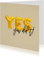 Geslaagd kaarten - Geslaagd - you did it goud