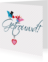 Felicitatiekaarten - Getrouwd Tekstkaart Vogeltjes dsign08