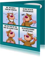 Verjaardagskaarten - Grappige verjaardagskaart met leuke beer als stripverhaal