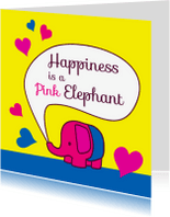 Spreukenkaarten - Happiness is a Pink Elephant