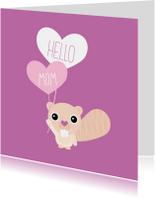 Moederdag kaarten - Hello mom moederdag kaart engels