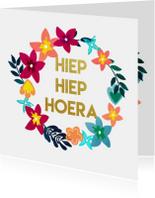 Felicitatiekaarten - Hiep Hiep Hoera met Bloemen