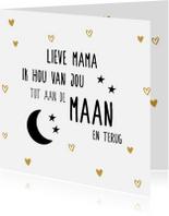 Moederdag kaarten - Hou van je mama tot de maan en terug