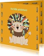 Verjaardagskaarten - Jarigkaart leeuw met indianentooi