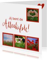 Valentijnskaarten - Jij bent de allerliefste valentijnskaart met fotocollage