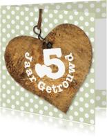 Jubileumkaarten - Jubileum 5 jaar getrouwd hart