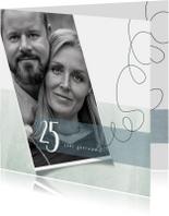 Jubileumkaarten - Jubileumkaart 25 jarig huwelijk, modern en stijlvol