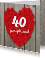 Jubileumkaarten - Jubileumkaart groot hart van rozen op hout