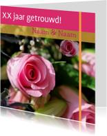 Jubileumkaarten - Jubileumkaart met roze rozen x jaar