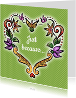 Zomaar kaarten - Just because - bloemenhart