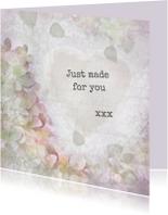 Liefde kaarten - Just made for you -1-