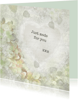 Liefde kaarten - Just made for you xxx