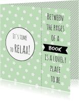 Spreukenkaarten - Kaart boekenlegger Relax - WW