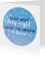Kerstkaarten - Kerstkaart Silent night in de sneeuw