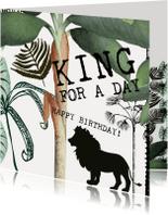 Verjaardagskaarten - KING FOR A DAY - Verjaardagskaart