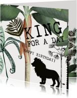 Verjaardagskaarten - King for a day verjaardagskaart