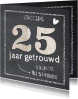 Jubileumkaarten - krijtbord 25  jaar huwelijk - hout cijfers