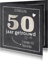Jubileumkaarten - Krijtbord 50 jaar huwelijk - hout cijfers
