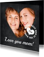 Moederdag kaarten - Krijtbord Love you mom! - BK